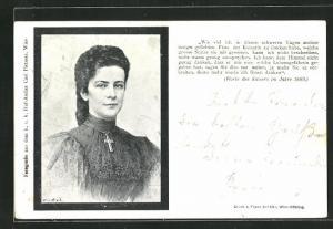AK Portrait Kaiserin Elisabeth (Sissi) von Österreich, Worte des Kaisers im Jahre 1889