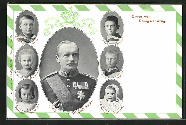AK Gruss vom Königs-Einzug, König Friedrich August, Kronprinz Georg u. Prinz Chirstian von Sachsen 0