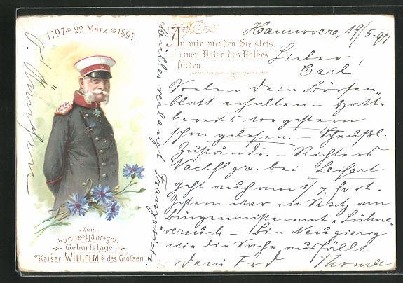 AK Zum hunderjährigen Geburtstage Kaiser Wilhelm`s des Grossen 1797-1897 0