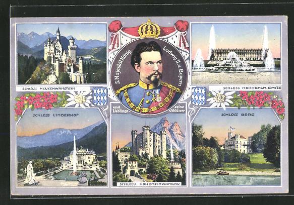 AK S. Majestät König Ludwig II. von Bayern, Schloss Neuschwanstein, Schloss Berg, Schloss Hohenschwangau 0