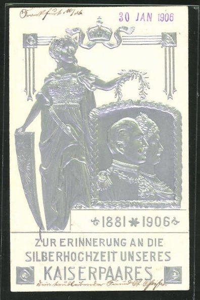 Präge-AK Zur Erinnerung an die Silberhochzeit von Kaiserin Auguste Victoria und Wilhelm II., 1881-1906 0