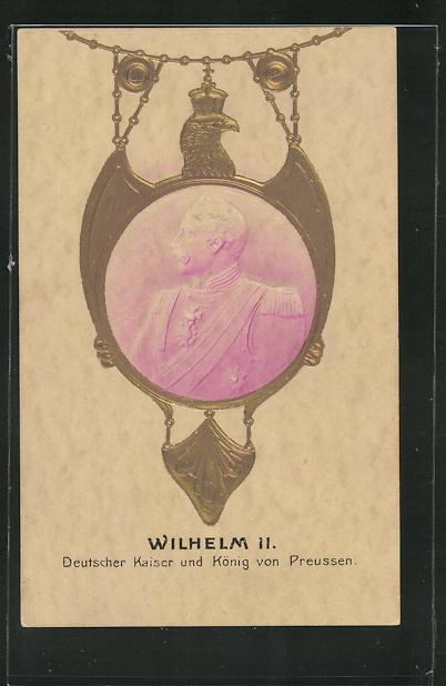 Präge-AK Portrait Kaiser Wilhelm II., Deutscher Kaiser und König von Preussen 0