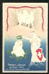 Präge-Lithographie Friedrich von Schiller, dem Sänger Tells zum 100 jähr. Todestag, 9. Mai 1905, Helvetia