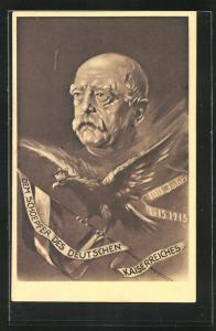 AK Dem Schöpfer des Deutschen Kaiserreichs, Bismarck