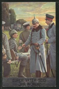 AK Eurer Väter seid ihr würdig!, nach Gemälde von Arthur Fischer, Kaiser Wilhelm II.