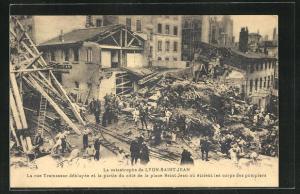 AK Lyon-Saint-Jean, La Catastrophe, La rue Tramassac deblayee et la partie du cote de la place Saint-Jean