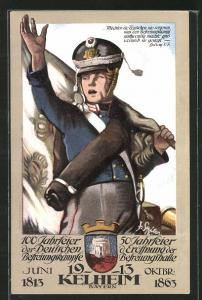 Künstler-AK Befreiungskriege 1813-1913, 100 Jahrfeier Kehlheim, Soldat mit Flagge