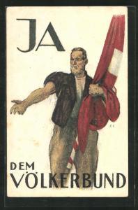 AK Schweiz, Mann mit Fahne im Arm, Ja dem Völkerbund