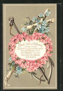 Präge-AK Glaub`, Lieb` und Hoffnung, Herz aus Blumen und Anker