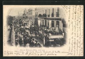 AK Oran, Fetes du Millénaire d`Oran, Avril 1902