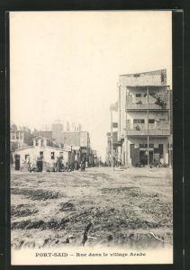 AK Port-Said, Rue dans le Village Arabe