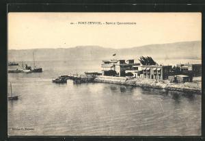 AK Port-Tewfik, Service Quarantenaire