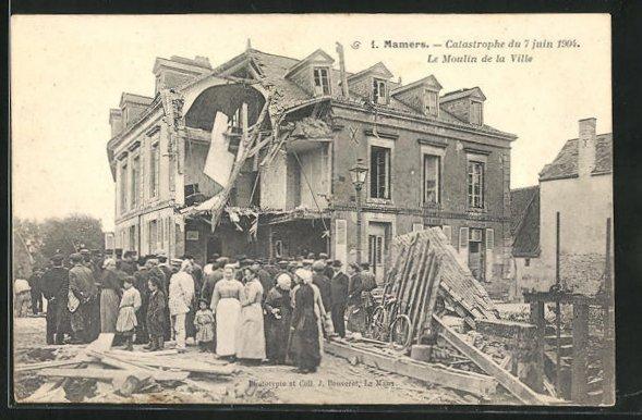 AK Mamers, Catastrophe du 7 juin 1904, Le Moulin de la Ville 0