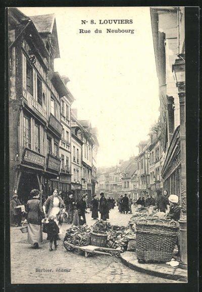 AK Louviers, Rue du Neubourg, Geschäftsfassaden und Strassenhändler 0