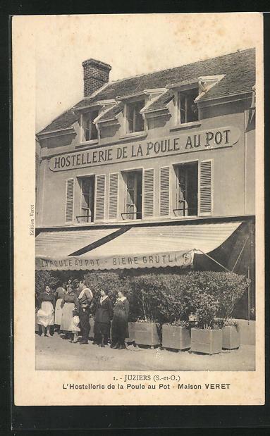 AK Juziers, L`Hostellerie de la Poule au Pot, Maison Veret 0