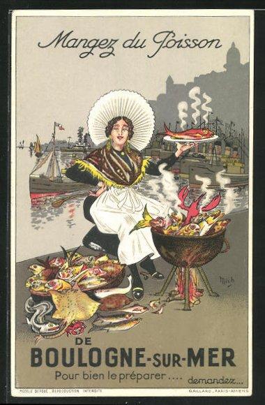 AK Boulogne-sur-Mer, Frau in Tracht kocht Fische in Kessel am Kai, Schiffe, Mangez du Poisson 0
