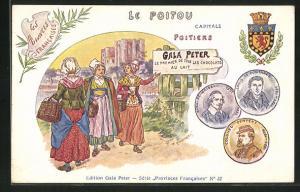 AK Poitiers, Gala Peter Chocolats au Lait, Frauen in Trachten, Wappen Colonel Denfert, Louis de Fontanes