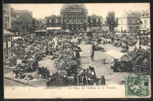 AK Cherbourg, La Place du Chateau et le Theatre, Markt