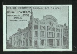 AK Cambrai, Magasins de la Cave, Oscar Desenfans, Batiment Principal