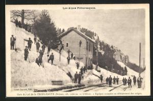 AK Col de la Croix-Haute, La Gare, L`Hiver, Equipes occupees au deblaiement des neiges