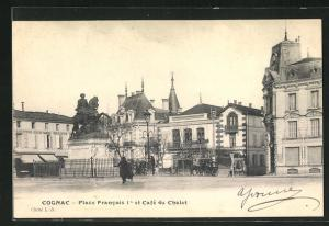 AK Cognac, Place Francois Ier et Cafe du Chalet