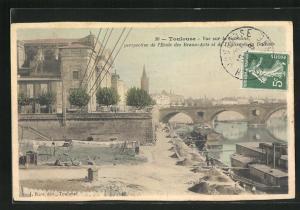 AK Toulouse, Vue sur la Garonne perspective de l`Ecole des Beaux-Arts et l`Eglise de la Dalbade
