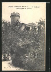 AK Nogent-en-Bassigny, La Breche et le Donjon