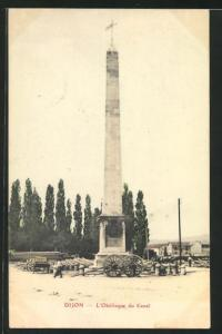 AK Dijon, L`Obelisque du Canal