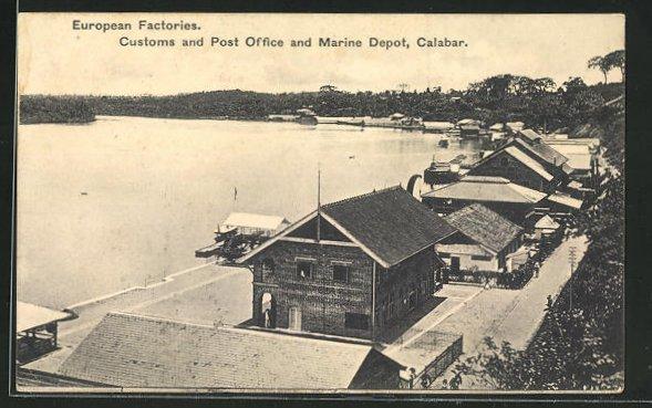 AK Calabar, European Factories, Customs and Post Office and Marine Depot 0
