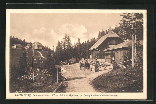AK Semmering, Sonnwendstein, Schüler-Alpenhaus und Georg Lindner`s Gastwirtschaft 0