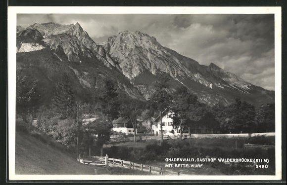 AK Gnadenwald, Gasthof Walderbrücke mit Bettelwurf 0