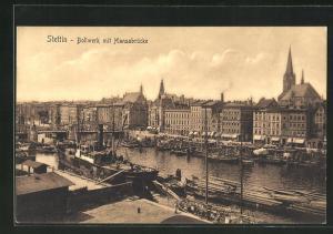 AK Stettin, Bollwerk mit Hansabrücke