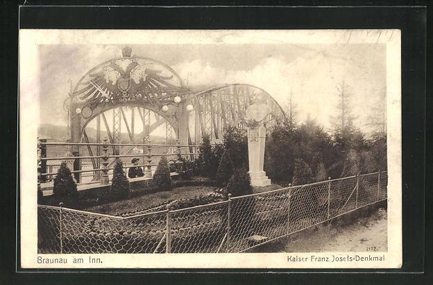 AK Braunau am Inn, Kaiser Franz Josefs-Denkmal mit Brücke 0