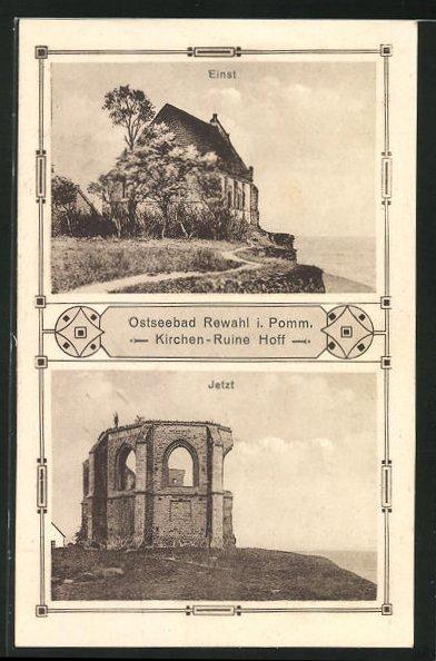 AK Rewahl / Ostseebad, Kirchen-Ruine Hoff einst und jetzt 0