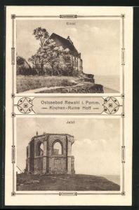 AK Rewahl / Ostseebad, Kirchen-Ruine Hoff einst und jetzt