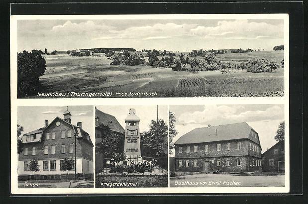 AK Neuenbau / Thüringer Wald, Gasthaus von Ernst Fischer, Kriegerdenkmal, Schule 0