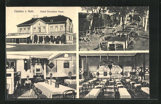 AK Güsten i. Anh., Hotel Deutsches Haus, Innen- und Aussenansicht 0