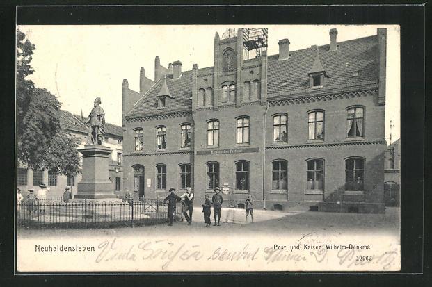 AK Neuhaldensleben, Post und Kaiser Wilhelm Denkmal 0