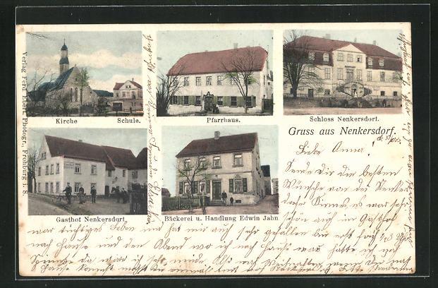 AK Nenkersdorf, Gasthaus, Bäckerei und Handlung von Edwin Jahn, Schule, Schloss 0