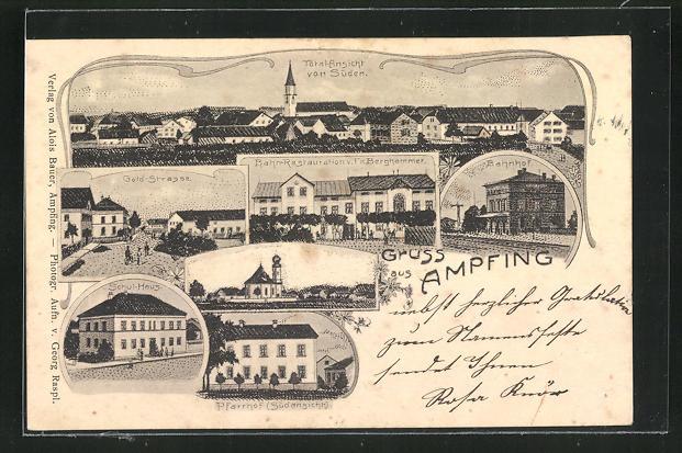 Lithographie Ampfing, Bahn-Restaurant von Fr. Berghammer, Gold-Strasse, Bahnhof, Pfarrhof 0