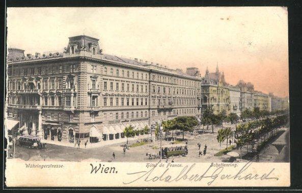 AK Wien, Hotel de France, Währingerstrasse und Schottenring 0