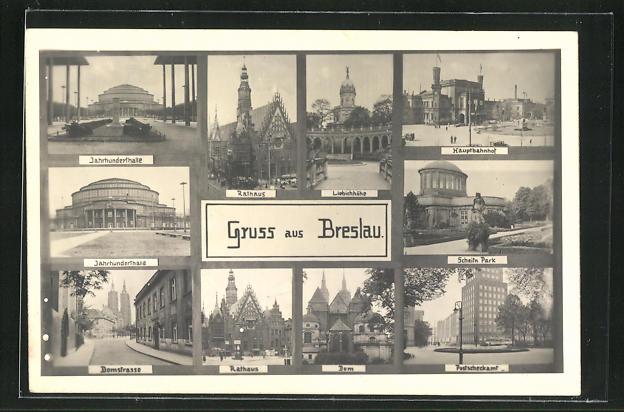 AK Breslau, Jahrhunderthalle, Rathaus, Hauptbahnhof, Dom 0