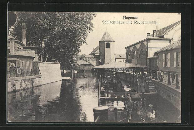 AK Hagenau, Schlachthaus mit Rechenmühle 0