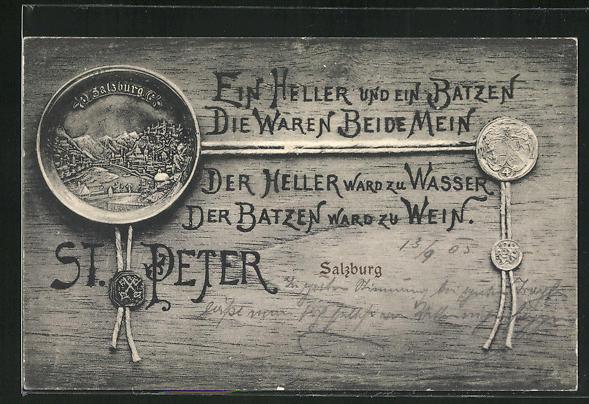 AK Salzburg, Stift St. Peter, Ein Heller und ein Batzen, die waren beide mein... 0