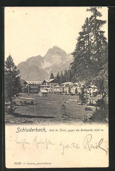 AK Schluderbach / Tirol, Teilansicht gegen die Rothwand 0