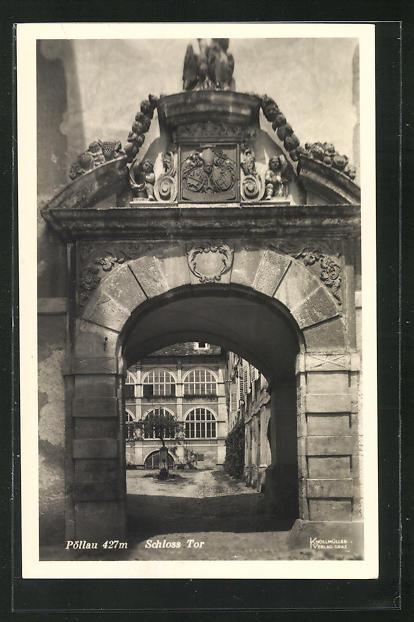 AK Pöllau, Blick durch das Schlosstor in den Schlosshof 0