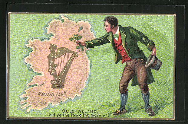 Präge-Lithographie Erin`s Isle, Ould Ireland - I bid ye the top o` the mornin`!, Irland 0