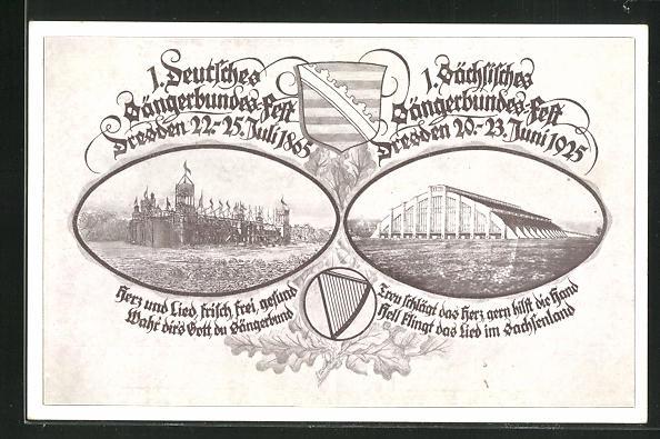 AK Dresden, 1. Deutsches Sängerbundes-Fest 1865 und 1. Sächs. Sängerbundes-Fest 1925 0