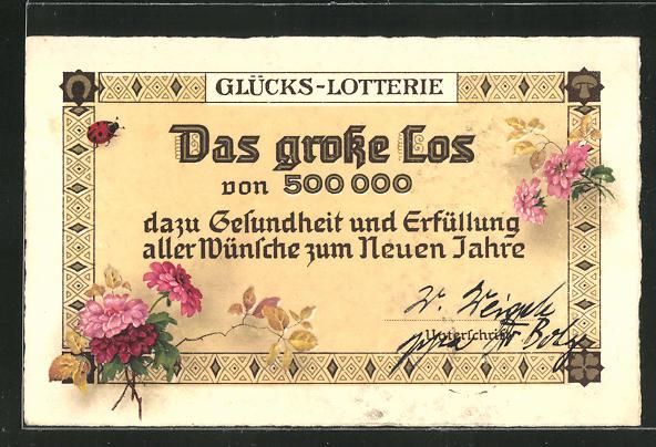 AK Glücks-Lotterie -Das grosse Los von 500000... 0