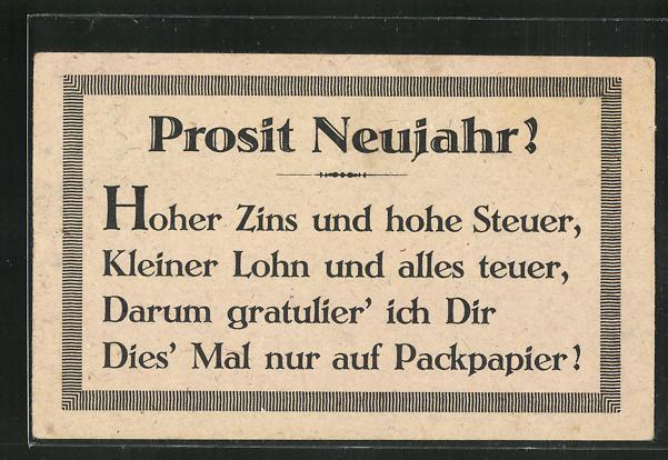 Packpapier-AK Prosit Neujahr! - Hoher Zins und hohe Steuer... 0